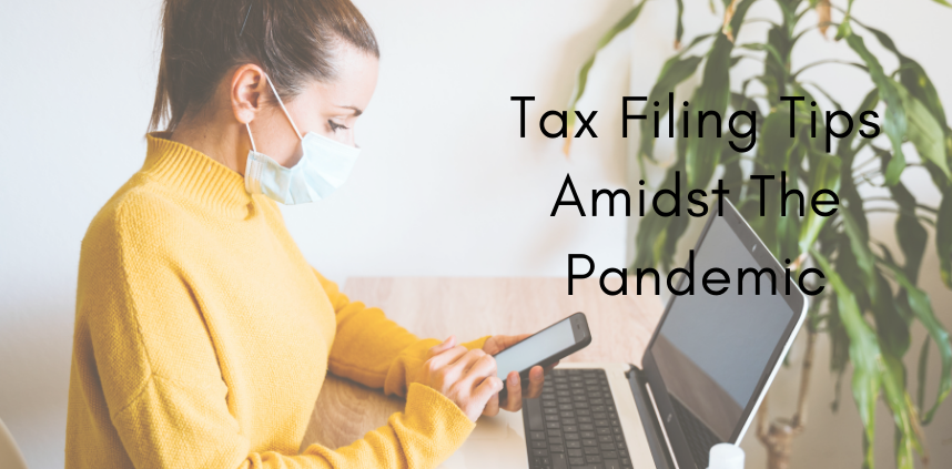 tax filing tips for tax the pandemic
